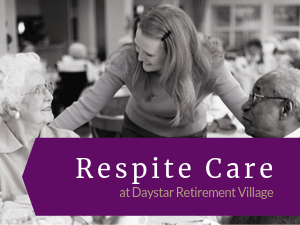 Respite Care at Daystar Retirement Village