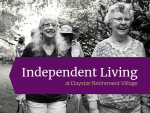 Learn more about Independent Living at Daystar Retirement Village