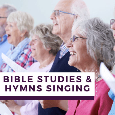 Bible Studies & Hymns Singing